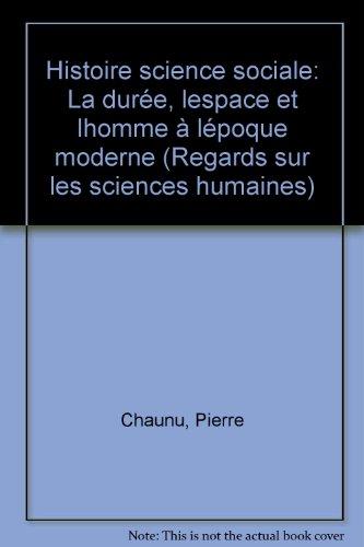 Histoire, science sociale par Pierre Chaunu