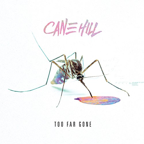 Too Far Gone (Hill Cane)