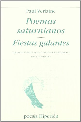 Poemas saturnianos. Fiestas galantes (Poesía Hiperión)