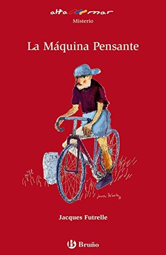 La Máquina Pensante (Castellano - A Partir De 12 Años - Altamar)