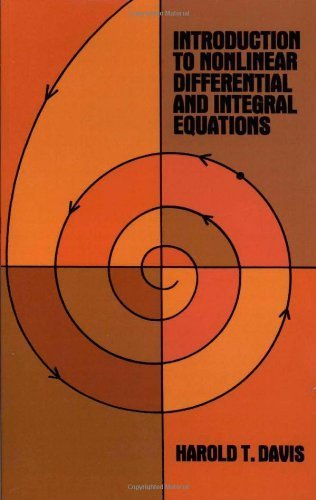 Introduction to Non-linear Differential and Integral Equations (Dover Books on Mathematics) by Davis, Harold Thayer (1960) Paperback