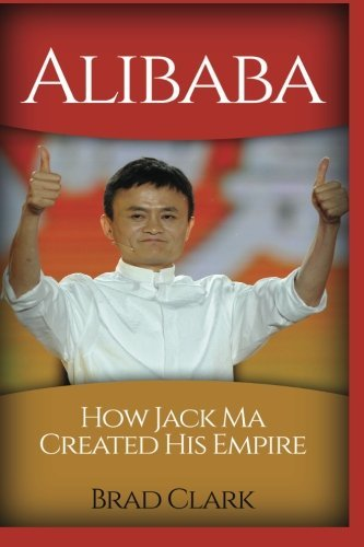 alibaba-how-jack-ma-created-his-empire-jack-mas-way-best-quotesalibabachinabusiness