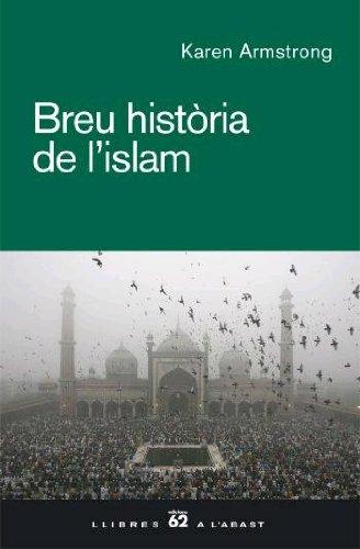 Breu història de l'islam (Catalan Edition)