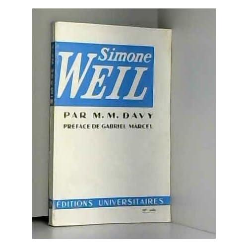 Simone Weil (Classiques du XXe siècle. 39)