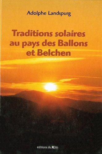 Traditions solaires au pays des Ballons et Belchen