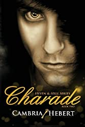 Charade by Cambria Hebert (2012-08-01)