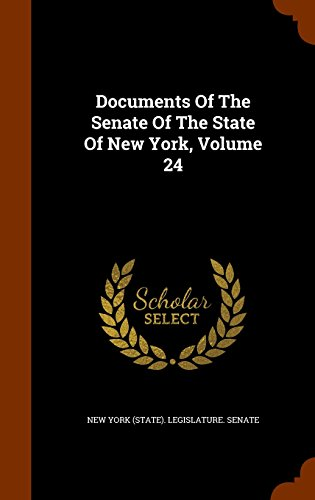 Documents Of The Senate Of The State Of New York, Volume 24