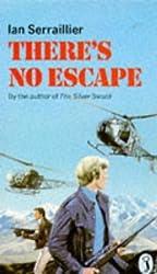 There's No Escape (Puffin Books) by Ian Serraillier (1973-08-01)