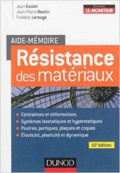 aide-mmoire-rsistance-des-matriaux-10e-d-de-jean-goulet-jean-pierre-boutin-frdric-lerouge-5-mars-2014