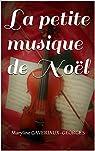 La petite musique de Noël par Gaveriaux-Georges
