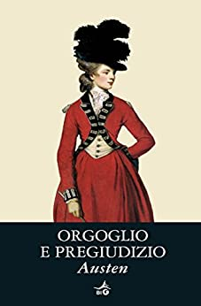 Orgoglio e Pregiudizio (Biblioteca Ideale Giunti) di [Austen, Jane]