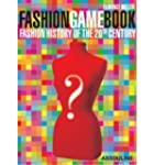 Fashion Game Book: A World History of...