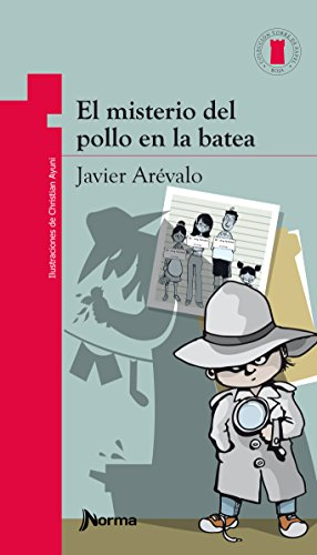 El misterio del pollo en la batea / The mystery of the chicken in the basin (Torre de papel. Torre roja/ Red Paper Tower)