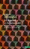 Le Hasard et la Nécessité. Essai sur la philosophie naturelle de la biologie moderne (Sciences) - Format Kindle - 9782021224399 - 8,49 €