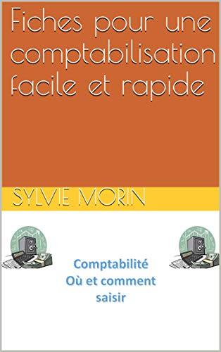 Couverture du livre Fiches pour une comptabilisation facile et rapide