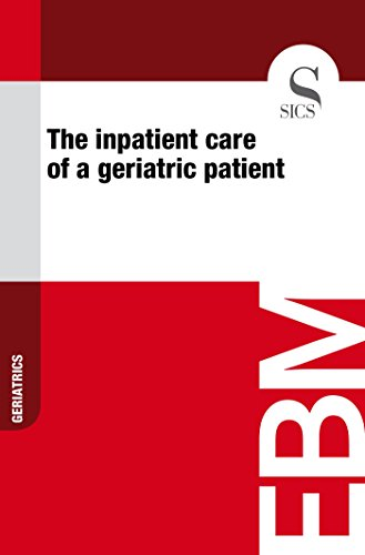 The Inpatient Care of a Geriatric Patient