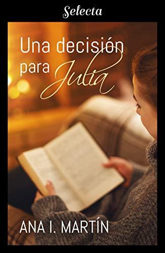 Una decisión para Julia de [Martín, Ana I.]