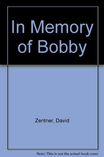 in-memory-of-bobby