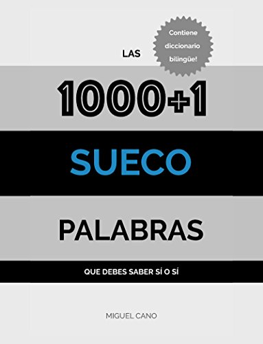 Sueco: Las 1000+1 Palabras que debes saber sí o sí por Miguel Cano