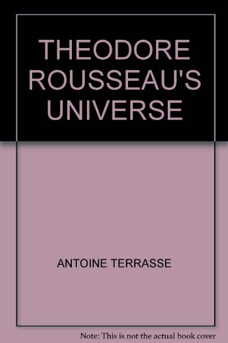 THEODORE ROUSSEAU'S UNIVERSE