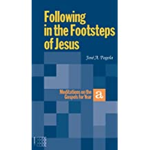 Following in the Footsteps of Jesus (Bible Readings Selections Medi)