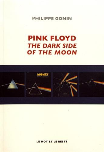 Pink Floyd : The Dark Side Of The Moon
