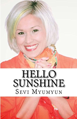 Hello Sunshine: Tap into your Positive Life