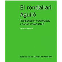 El rondallari Aguiló: Transcripció, catalogació i estudi introductori (Textos i Estudis de Cultura Catalana)