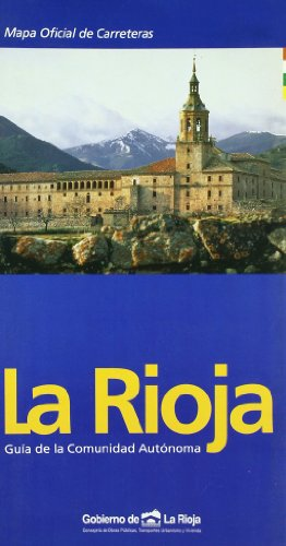 Rioja. Guia de la Comunidad Autonoma Mapa Oficial de Carreteras - Gob. Rioja