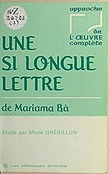 «Une si longue lettre» de Mariama Bâ: Étude