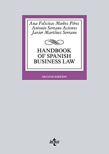 Handbook of Spanish Business Law (Derecho - Biblioteca Universitaria de Editorial Tecnos) (English Edition)