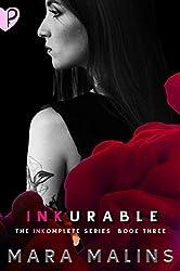 INKurable (INKomplete Book 3)