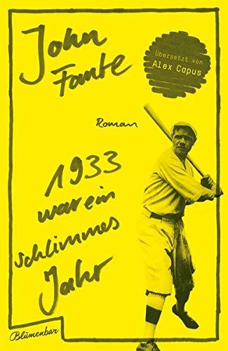 1933 war ein schlimmes Jahr: Roman