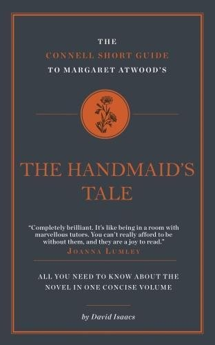 The Connell Short Guide to Margaret Atwood's A Handmaid's Tale