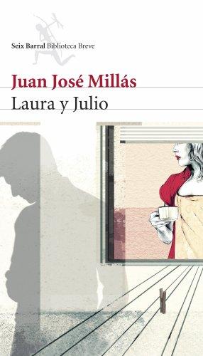 Laura y Julio por Juan José Millás