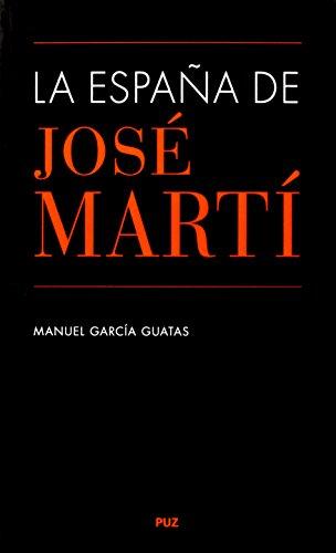 La España de José Martí (Vidas)