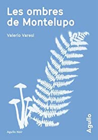 Les ombres de Montelupo par Valerio Varesi