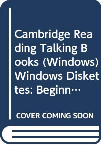 Cambridge Reading Talking Books (Windows) Windows Diskettes: Beginning to Read