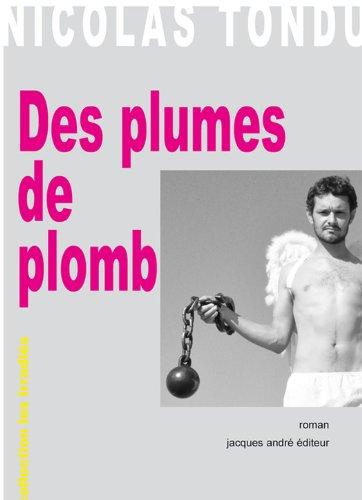 Des plumes de plomb (Les irradiés) (French Edition) Mini Plume