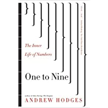 One to Nine: The Inner Life of Numbers by Andrew Hodges (2009-11-02)