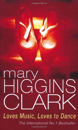 Loves Music, Loves To Dance (Roman) por Mary Higgins Clark