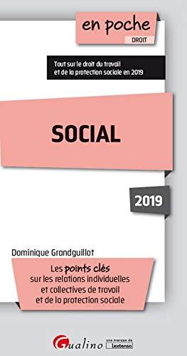 Social : Les points clés du droit du travail et de la protection sociale par Dominique Grandguillot