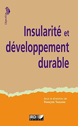 Insularité et développement durable (Objectifs Suds) par François Taglioni