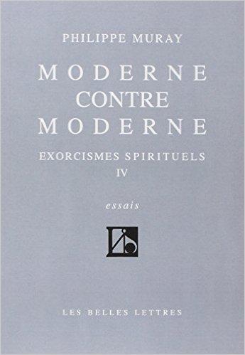 Moderne Contre Moderne Exorcismes Spirituels Tome Iv [Pdf/ePub] eBook