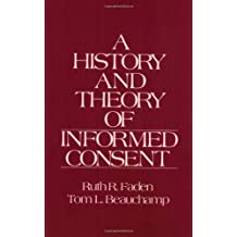 The History and Theory of Informed Consent