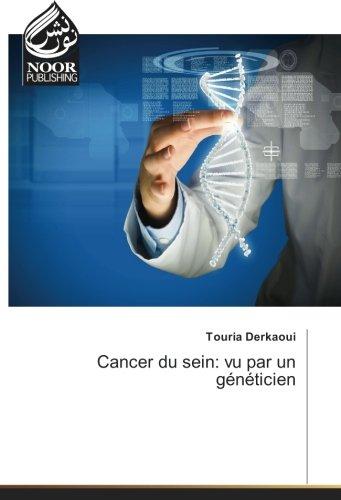 Cancer du sein: vu par un geneticien par Touria Derkaoui