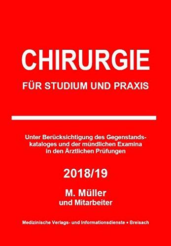 Chirurgie: Für Studium und Praxis - 2018/19
