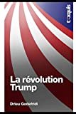 La révolution Trump