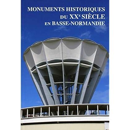 Monuments historiques du XXe siècle en Basse-Normandie