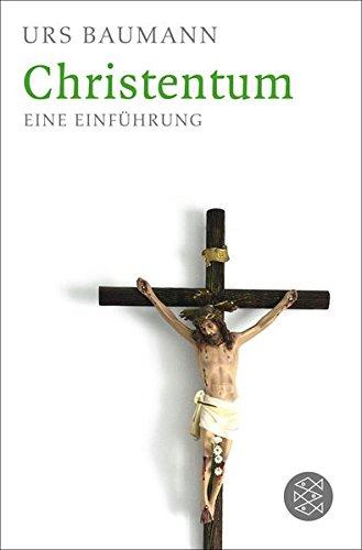 Christentum: Eine Einführung
